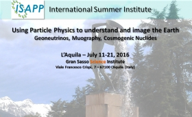 A Summer Institute for Particle Physicists and Geologists at GSSI